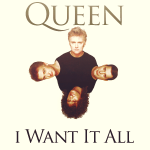 i_want_it_all___queen_by_agynesgraphics-d5zgn11