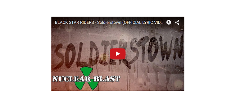 "Black Star Riders: il lyric video di ""Soldierstown"""