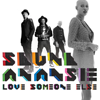 Skunk-Anansie---Love-Someone-Else