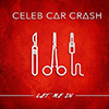 Celeb Car Crash - Let Me In